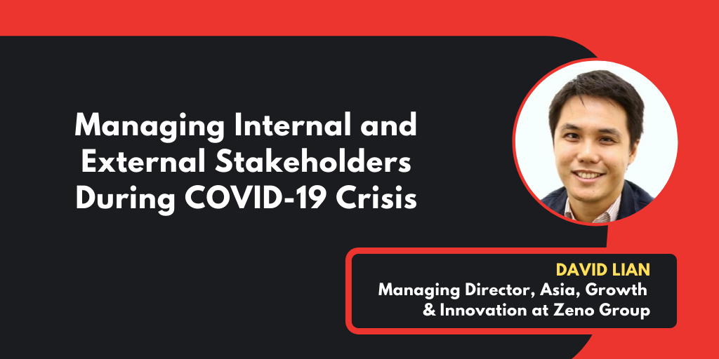Managing Internal & External Stakeholders During Covid-19 Crisis
