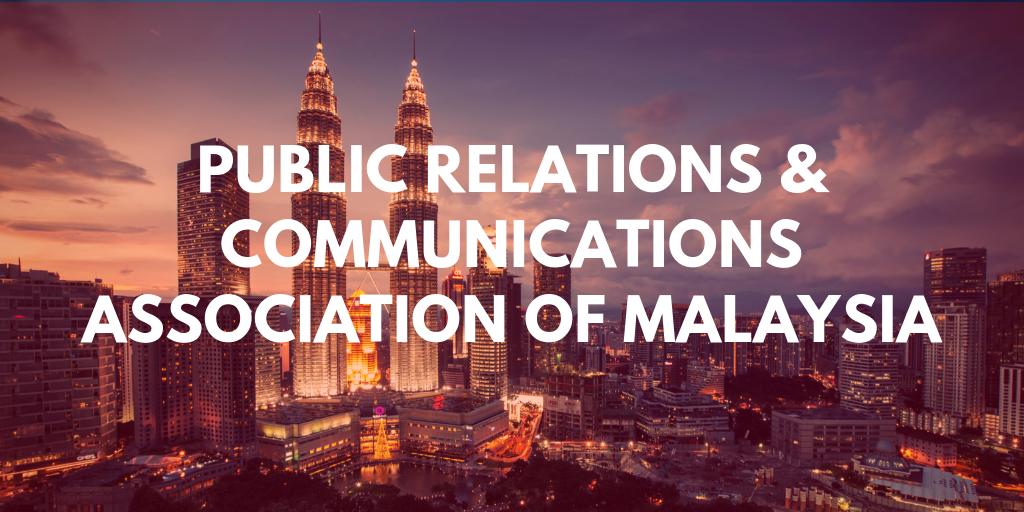 PRCA Malaysia Is Now 'Public Relations & Communications Association of Malaysia'