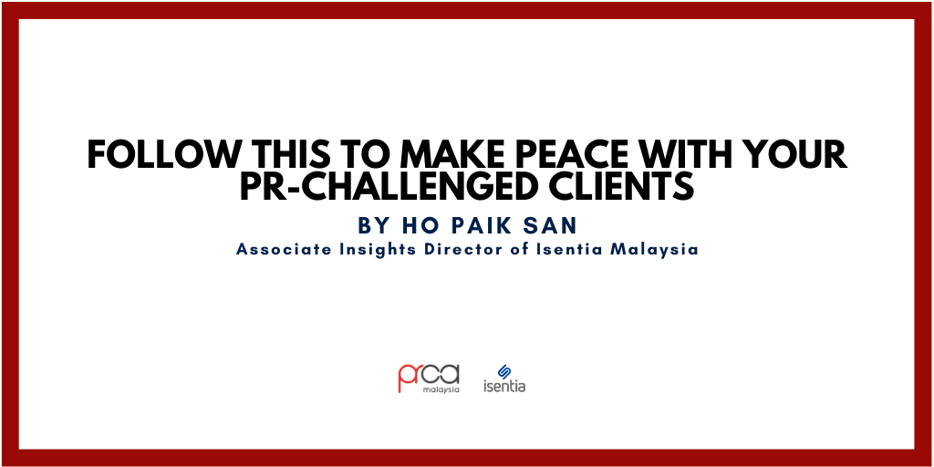 Follow This To Make Peace With Your PR-Challenged Clients