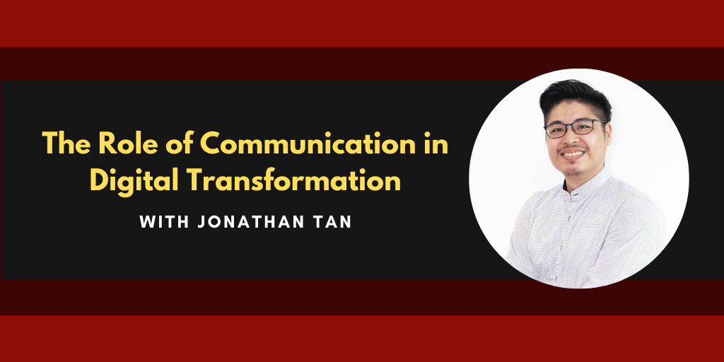 The Role of Communication in Digital Transformation